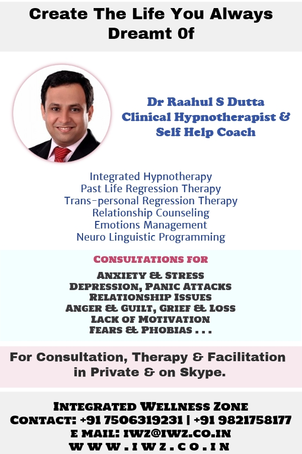 Integrated Wellness Zone - Dr Raahul S Dutta - Hypnotherapy